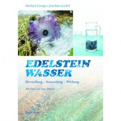 Gienger, Michael & Goebel, Joachim: Edelsteinwasser