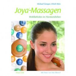 Gienger, Michael & Metz, Ulrich: Joya-Massagen: Wohlbefinden im Handumdrehen