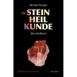 Gienger, Michael: Die Steinheilkunde Hardcover