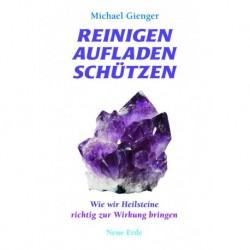Gienger, Michael: Reinigen-Aufladen-Schützen