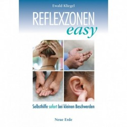 Kliegel, Ewald: Reflexzonen easy - Schnelle Hilfe bei kleinen Beschwerden